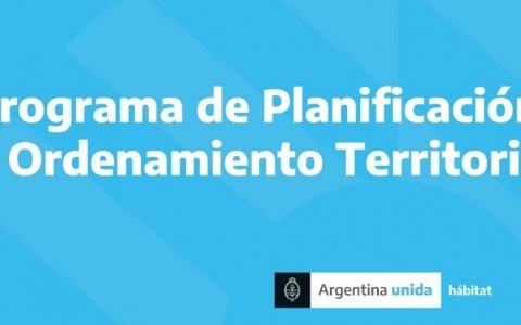 El programa de planificación y ordenamiento territorial avanza en todo el territorio nacional